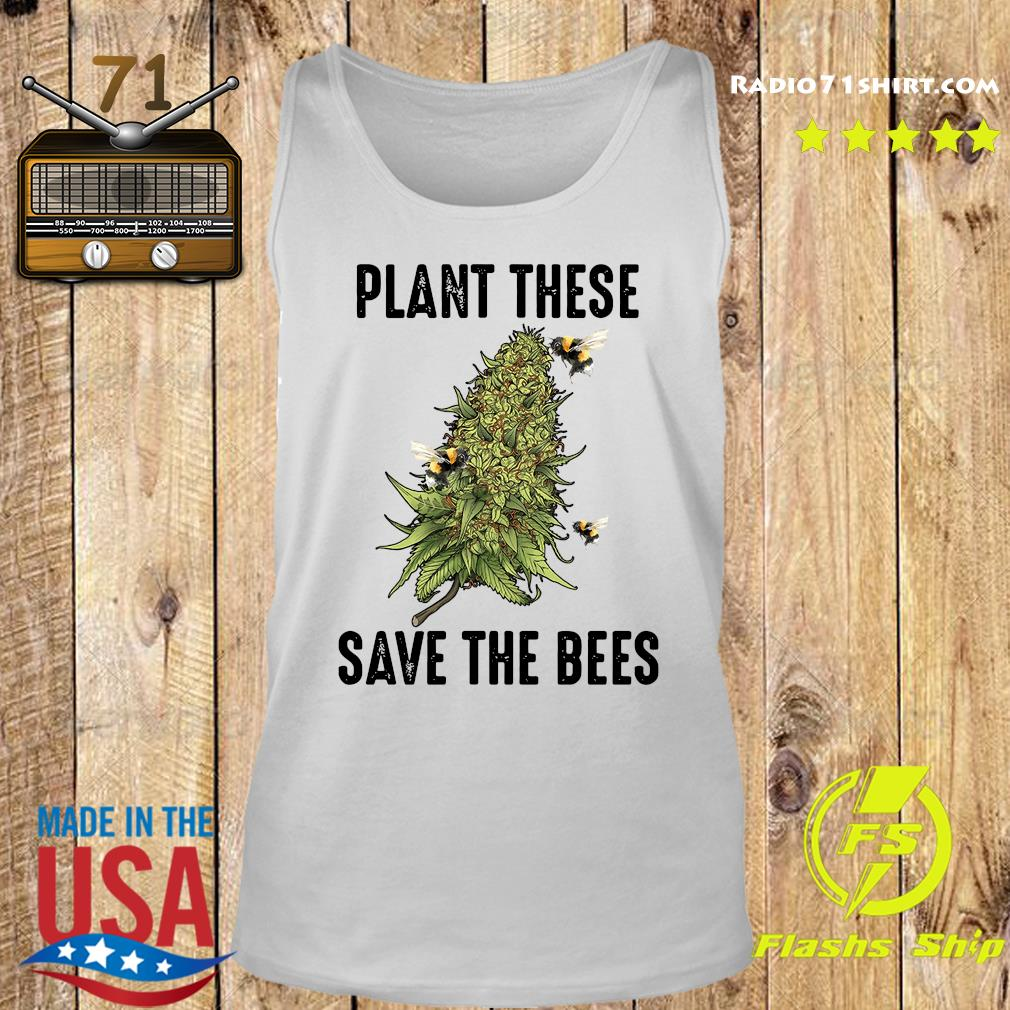 Plant These Save The Bees Shirt Tank top