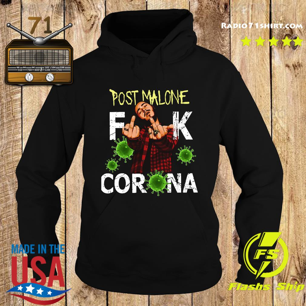 Post Malone Fuck Corona Shirt Hoodie