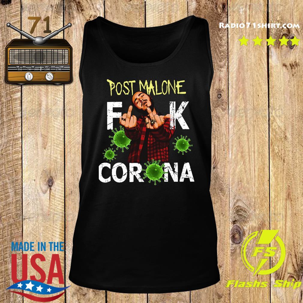 Post Malone Fuck Corona Shirt Tank top