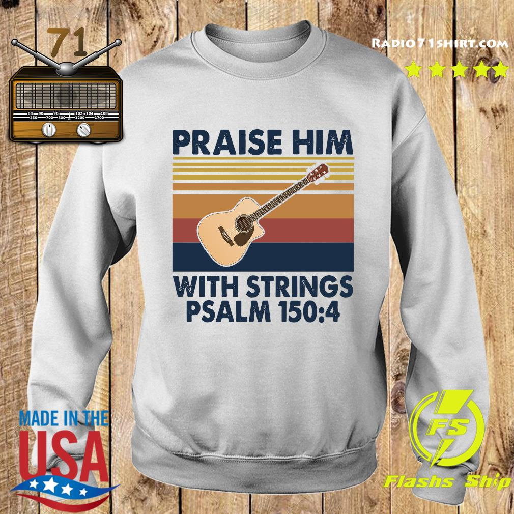 Praise Him With Strings Psalm 150 4 Guitar Vintage Shirt Sweater