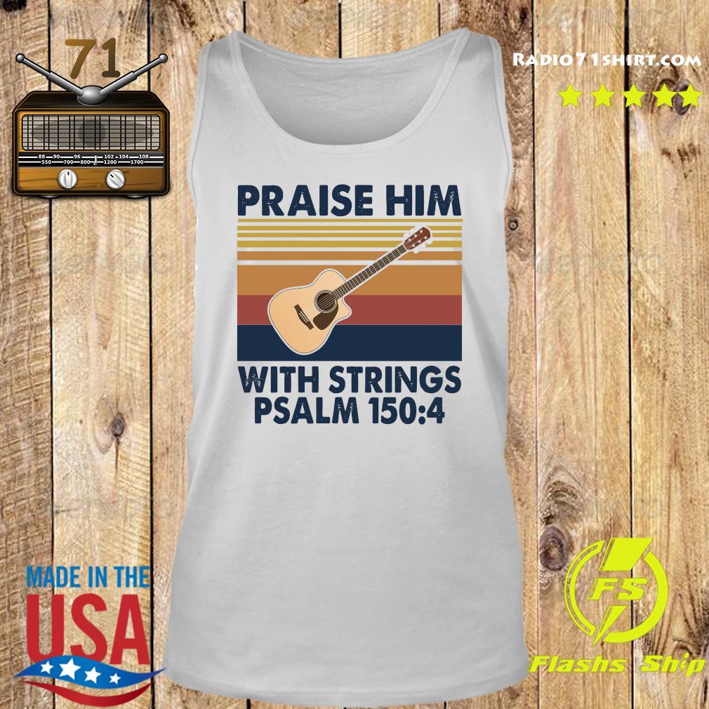 Praise Him With Strings Psalm 150 4 Guitar Vintage Shirt Tank top