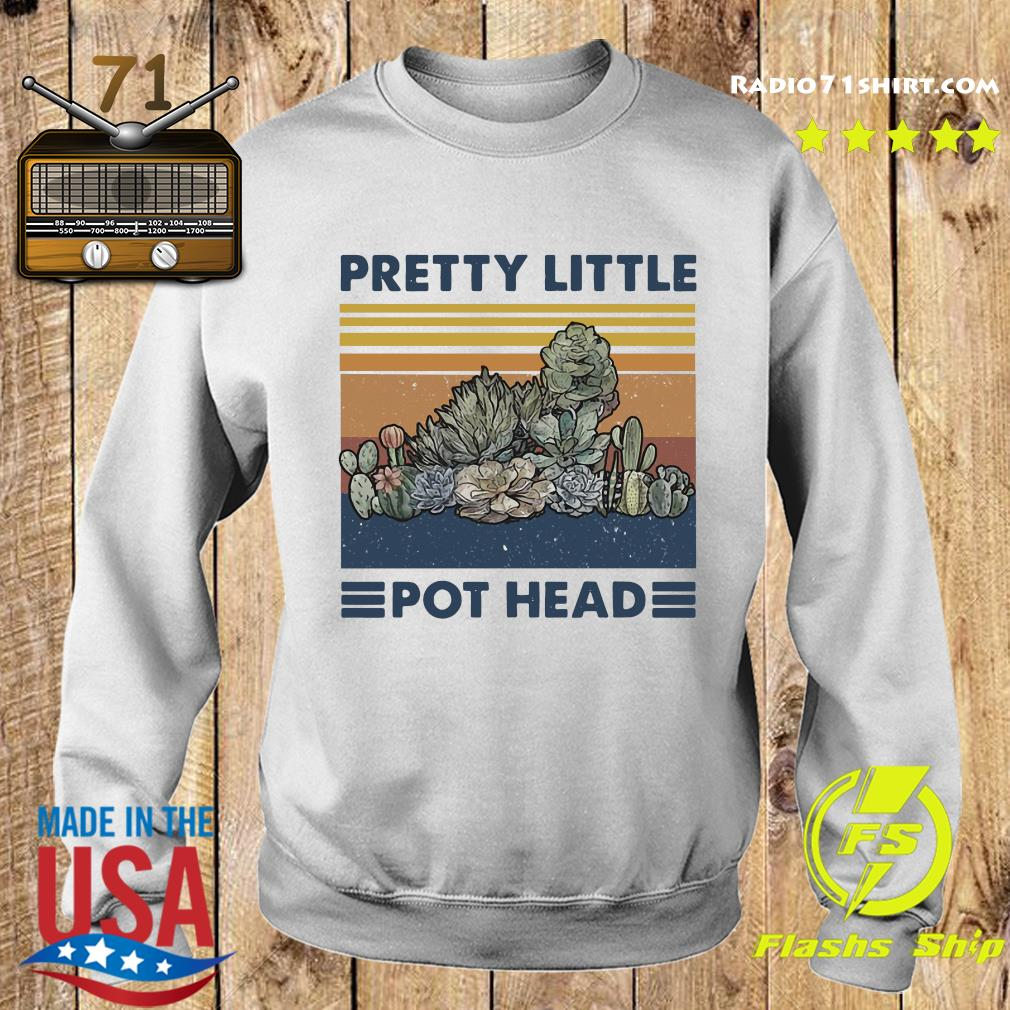 Pretty Little Pot Head Vintage Shirt Sweater