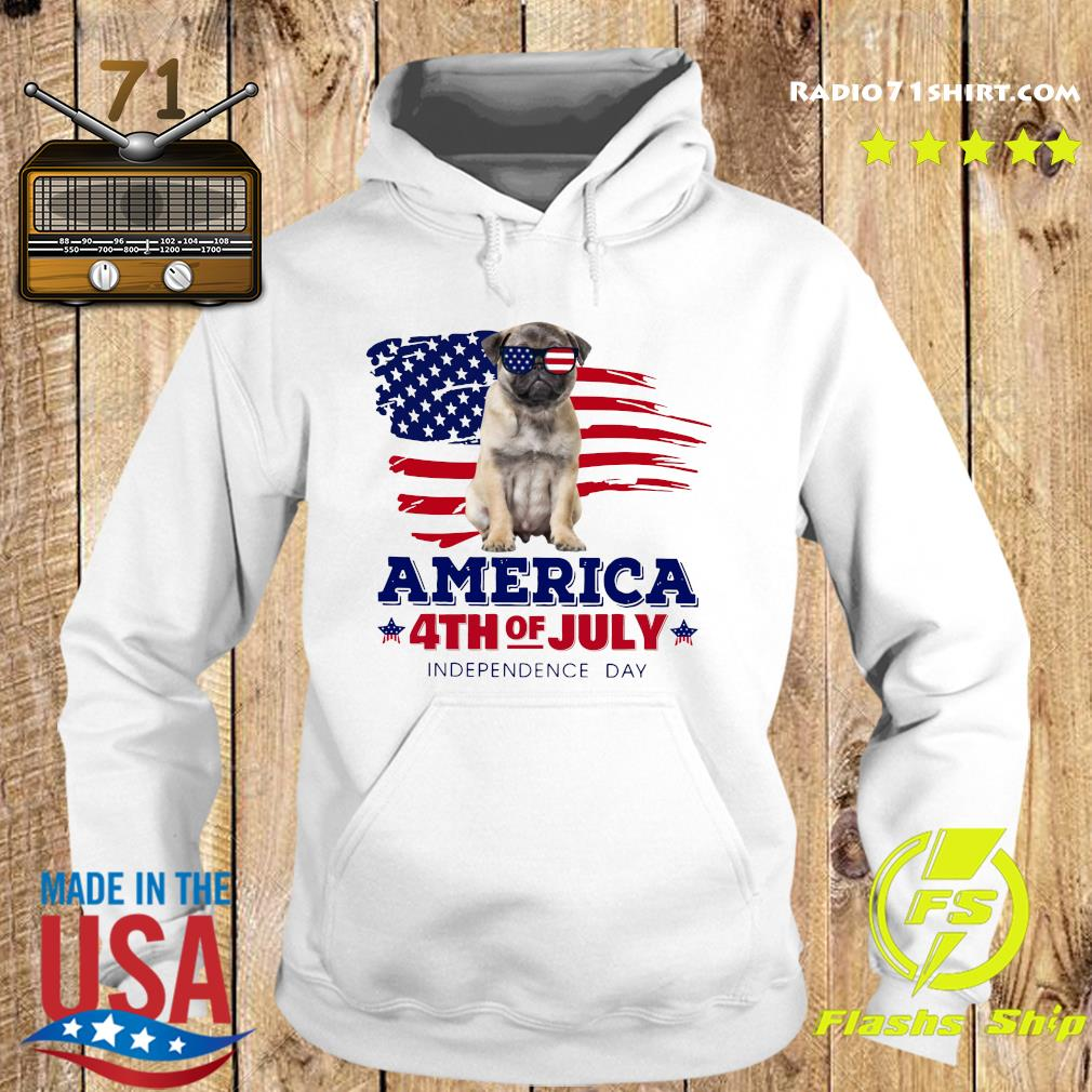 Pug America 4th Of July Independence Day Shirt Hoodie
