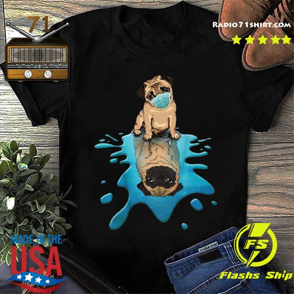 Pug Dog Face Mask Shirt
