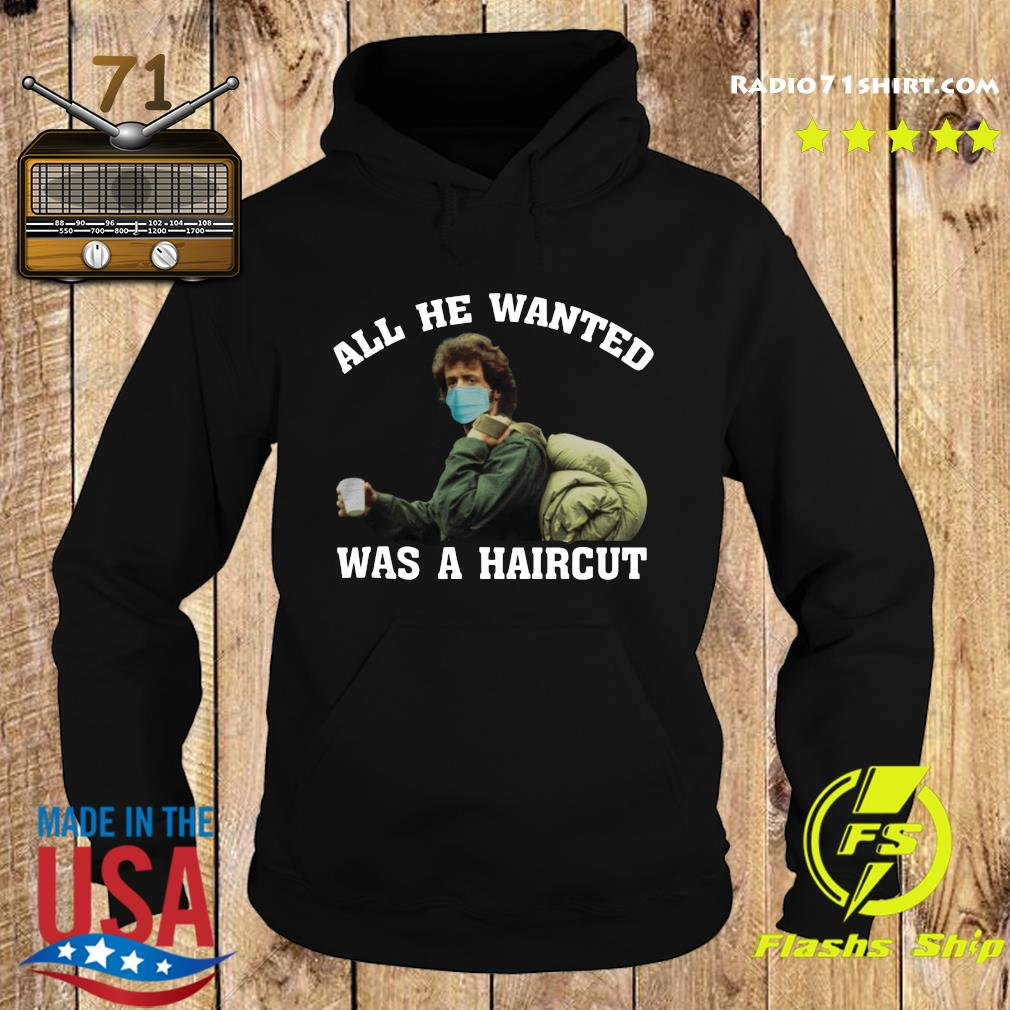 Rambo Face Mask All He Wanted Was A Haircut Shirt Hoodie
