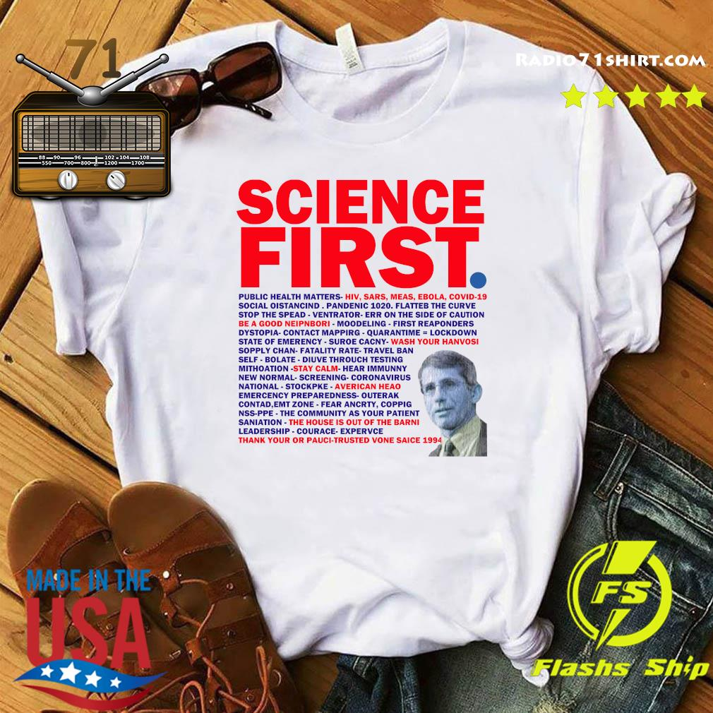 Science First Public Health Matters Hiv Sars Meas Ebola Covid 19 Thank Your Or Pauci Trusted Vone Saice 1994 Shirt