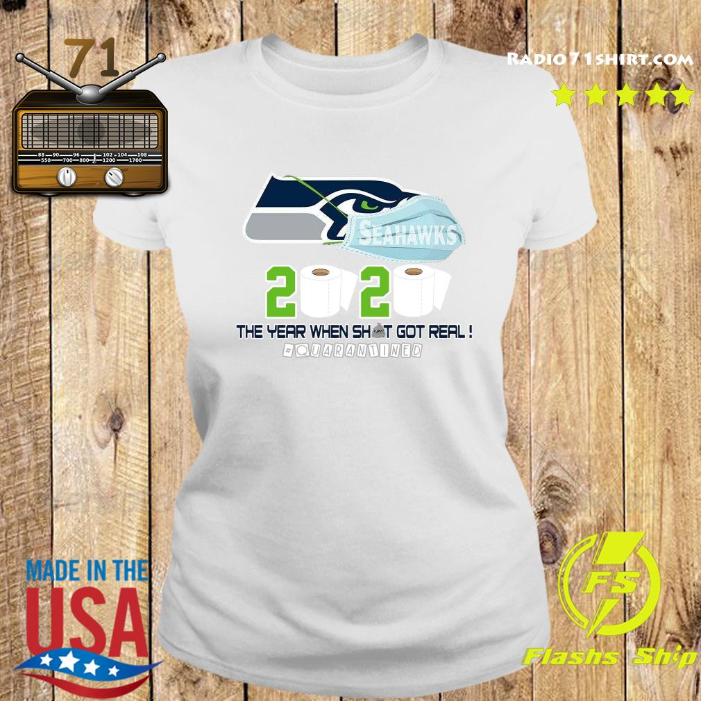 Seattle Seahawks Football 2020 Toilet Paper The Year When Shit Got Real Quarantined Shirt Ladies tee