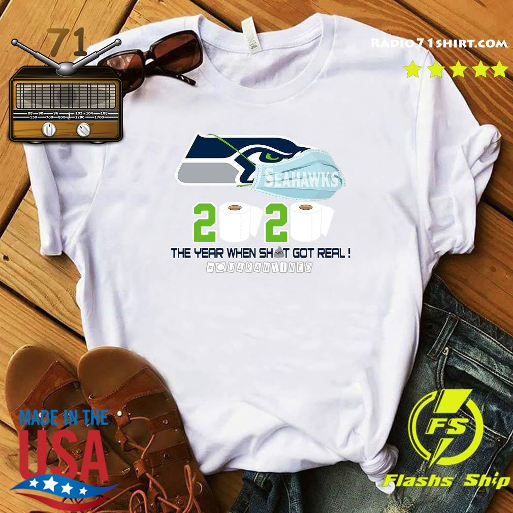 Seattle Seahawks Football 2020 Toilet Paper The Year When Shit Got Real Quarantined Shirt