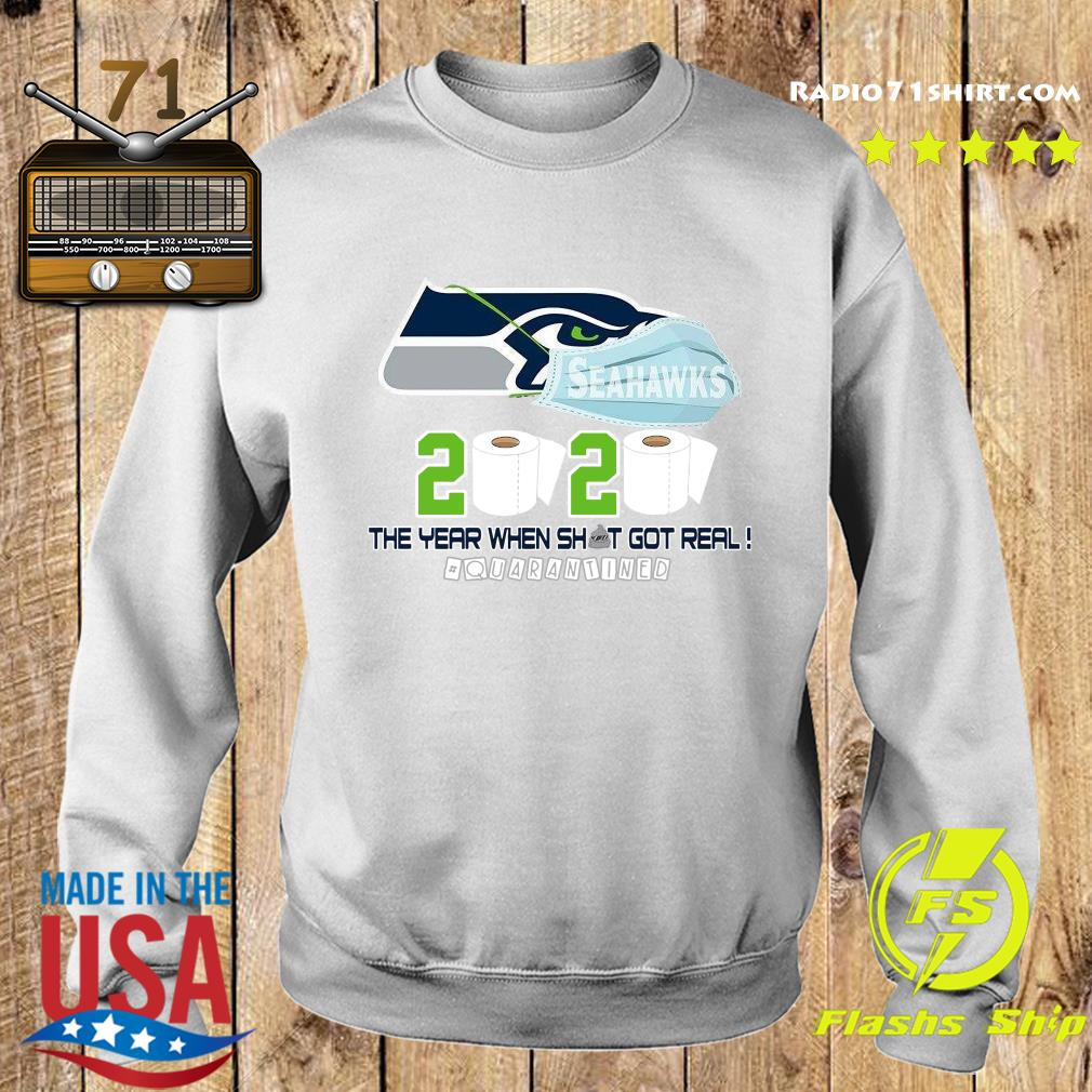 Seattle Seahawks Football 2020 Toilet Paper The Year When Shit Got Real Quarantined Shirt Sweater