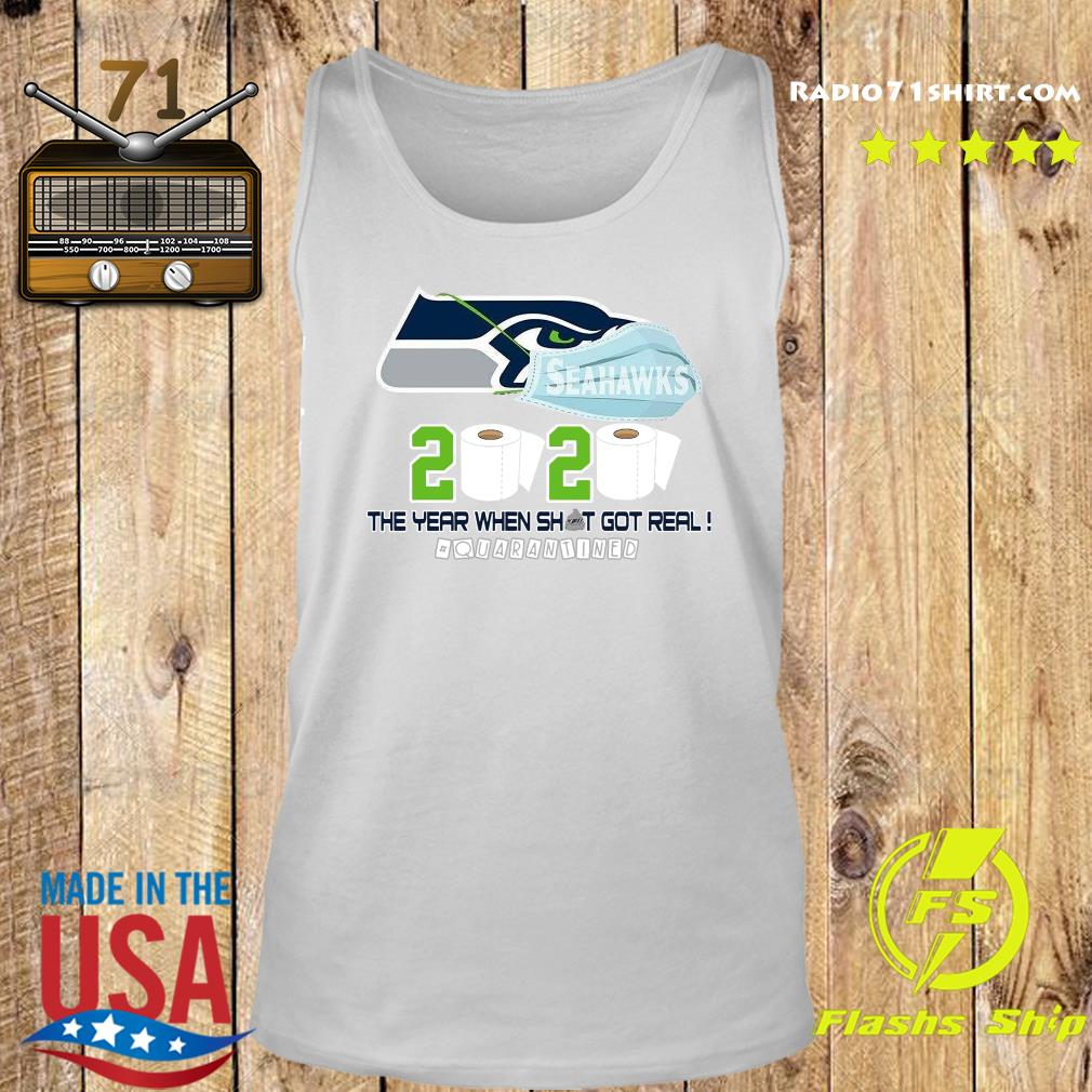 Seattle Seahawks Football 2020 Toilet Paper The Year When Shit Got Real Quarantined Shirt Tank top