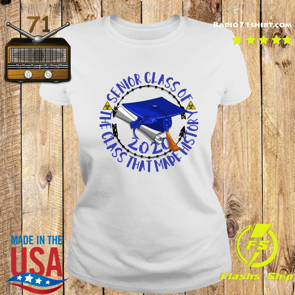 Senior Class of 2020 the class that made his story blue royal s Ladies tee