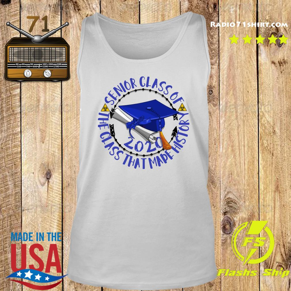 Senior Class of 2020 the class that made his story blue royal s Tank top
