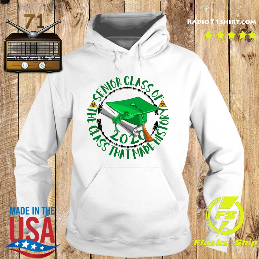 Senior Class of 2020 the class that made his story green s Hoodie