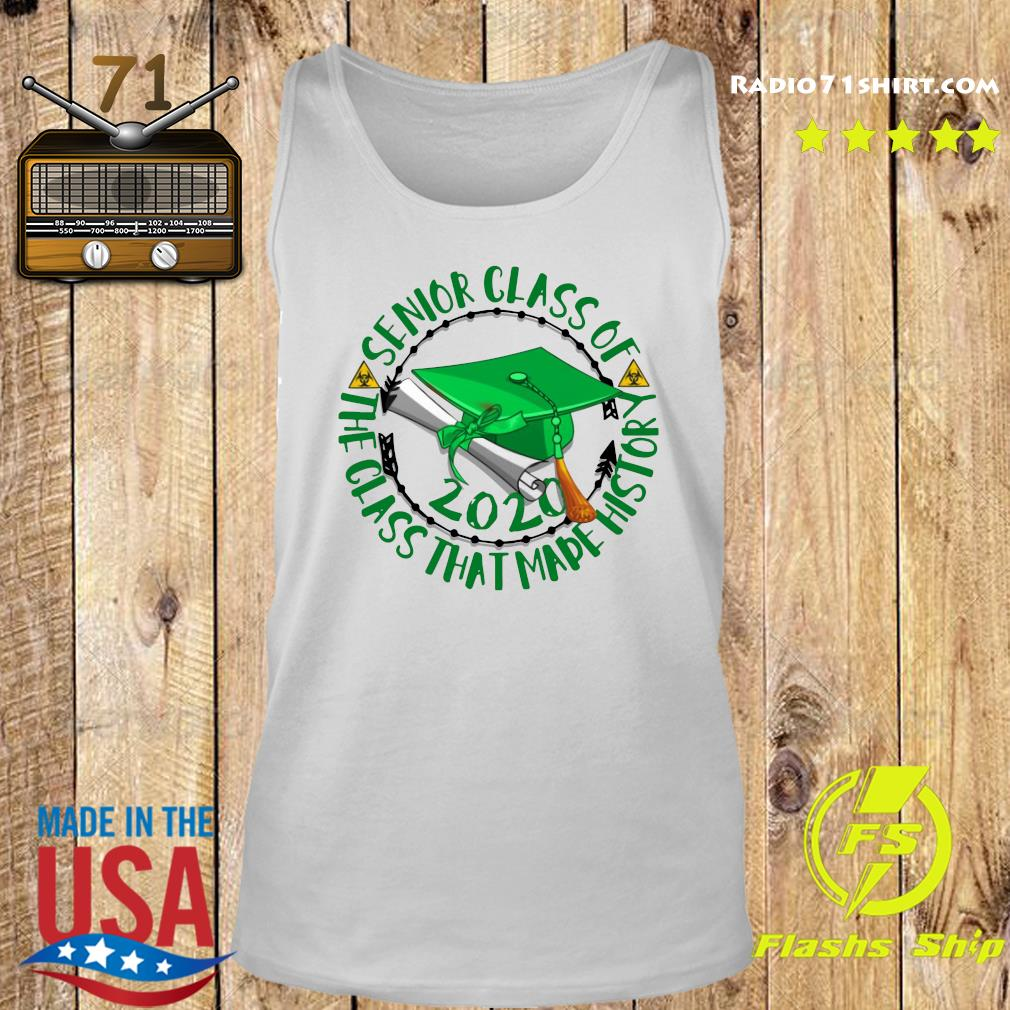 Senior Class of 2020 the class that made his story green s Tank top