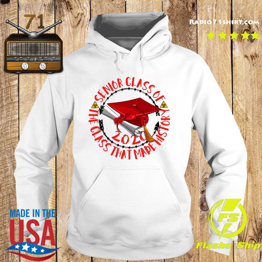 Senior Class of 2020 the class that made his story red Shirt Hoodie