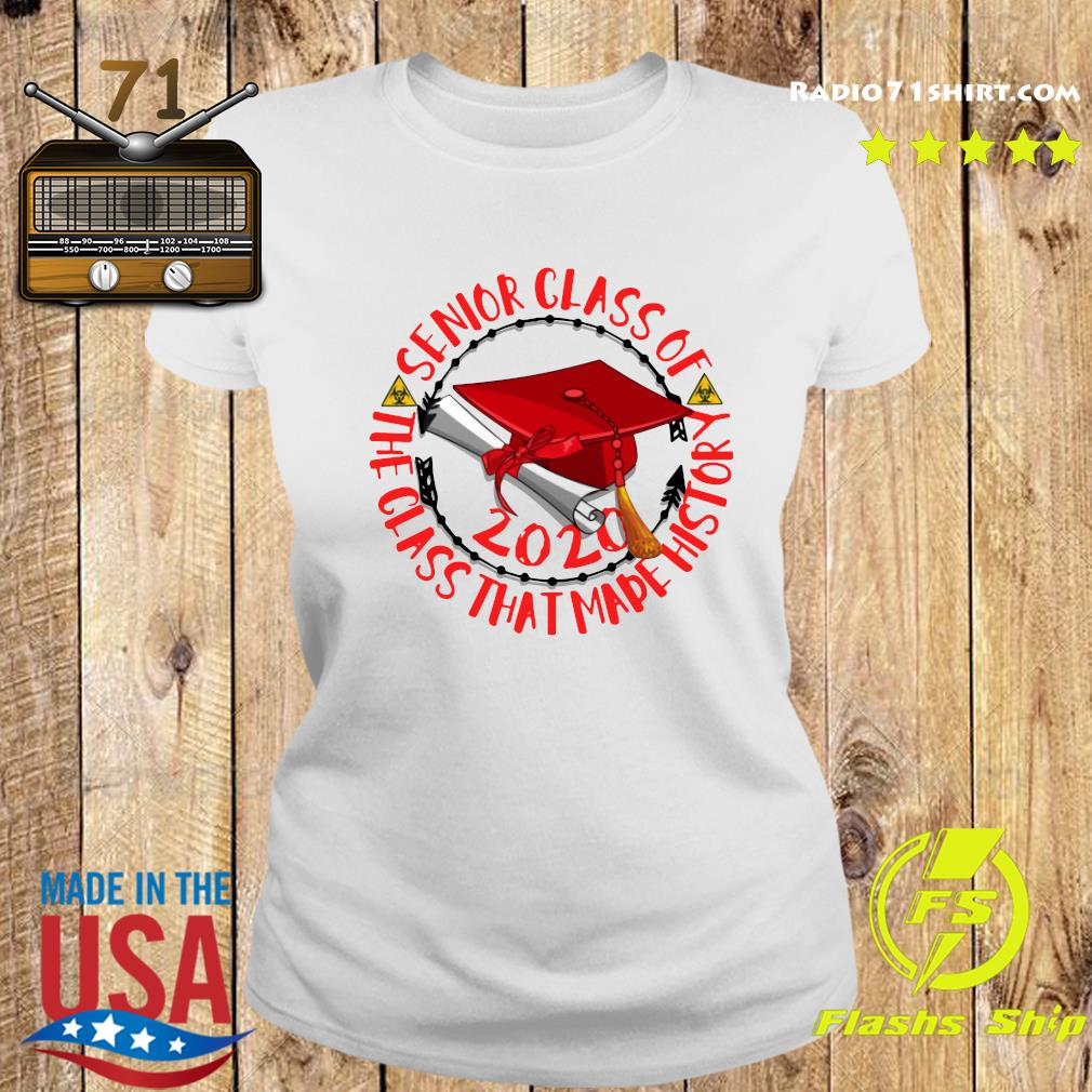 Senior Class of 2020 the class that made his story red Shirt Ladies tee