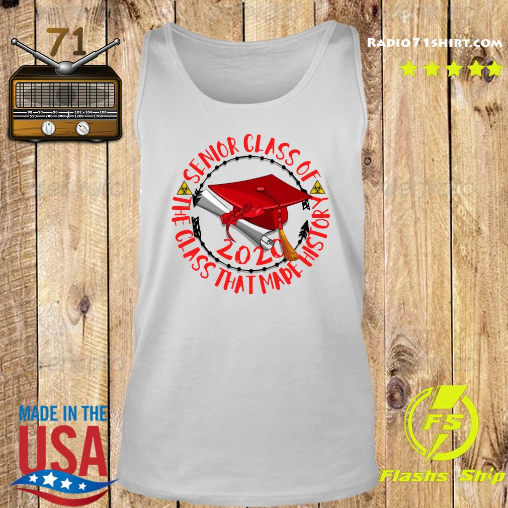 Senior Class of 2020 the class that made his story red Shirt Tank top