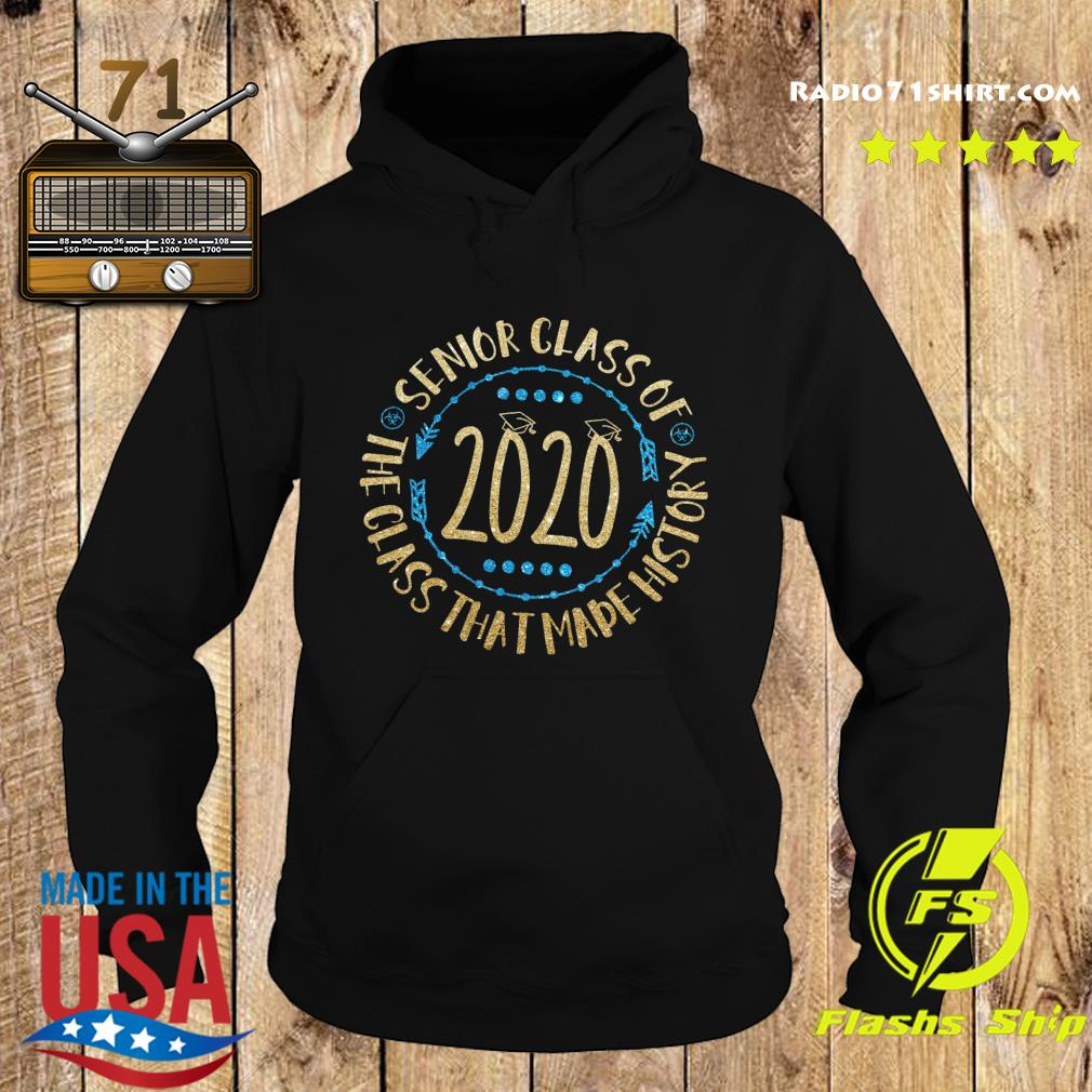 Senior Class Of 2020 The Class That Made His Story Shirt Hoodie