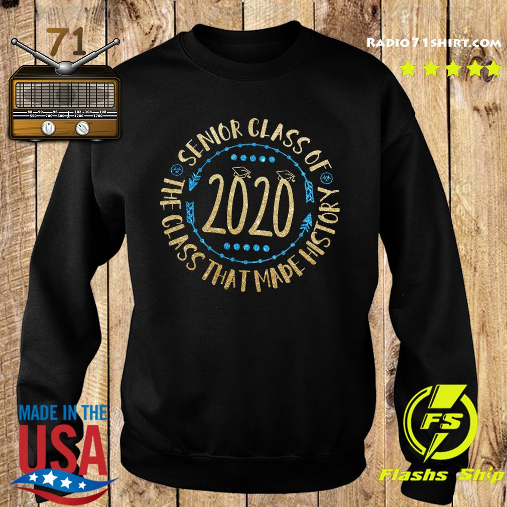 Senior Class Of 2020 The Class That Made His Story Shirt Sweater
