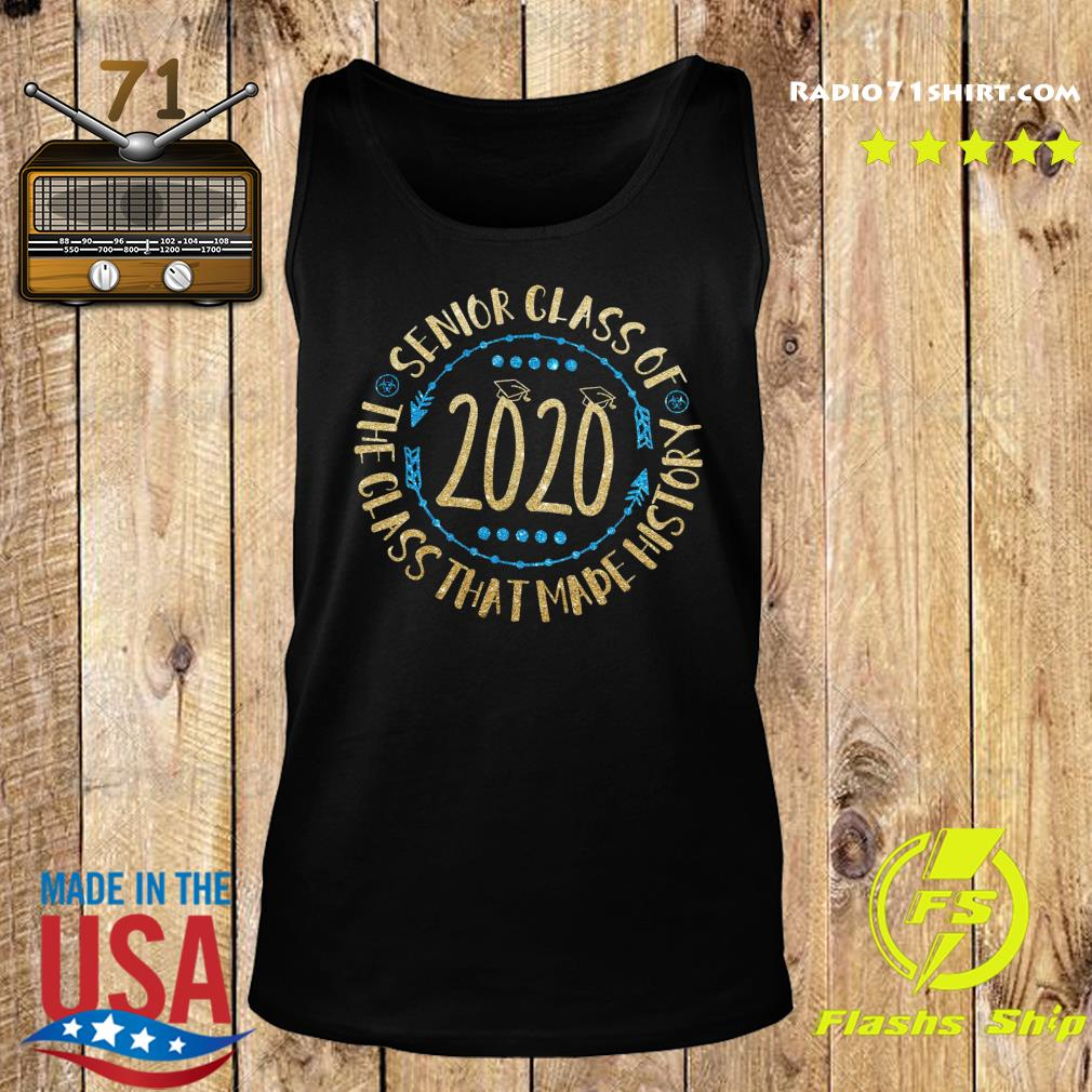 Senior Class Of 2020 The Class That Made His Story Shirt Tank top