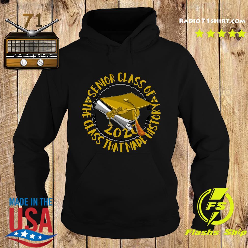 Senior Class of 2020 the class that made his story yellow s Hoodie