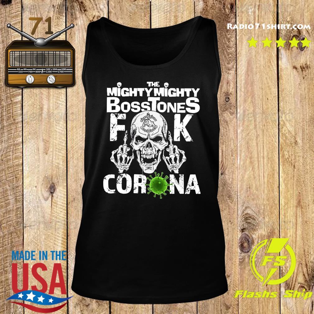 Skull The Mighty Mighty Bosstones Fuck Coronavirus Shirt Tank top