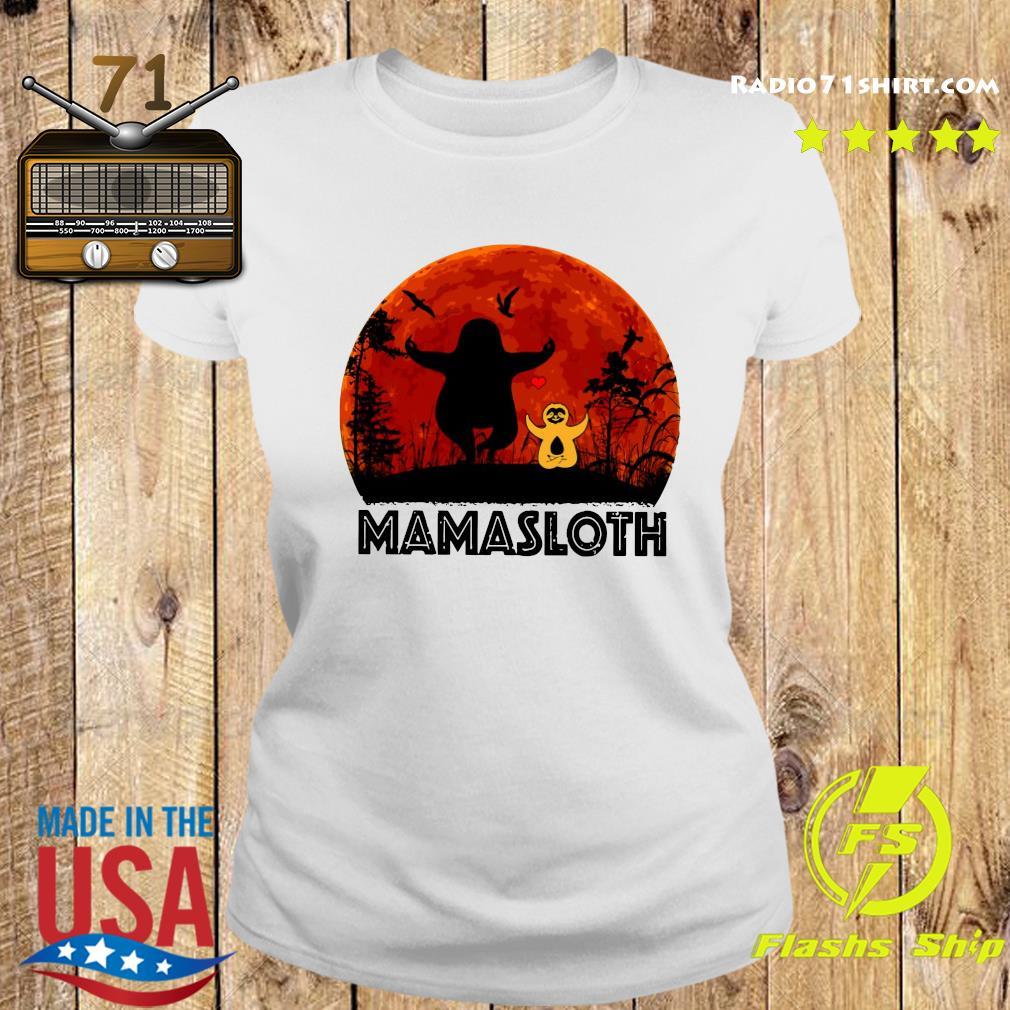 Sloth Mamasloth Shirt Ladies tee