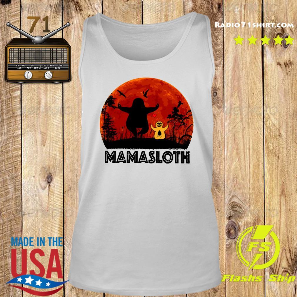 Sloth Mamasloth Shirt Tank top