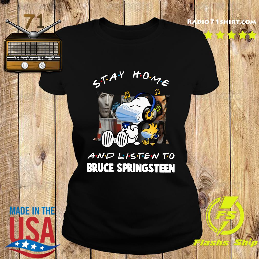 Snoopy Face Mask Stay Home And Listen To Bruce Springsteen Shirt Ladies tee