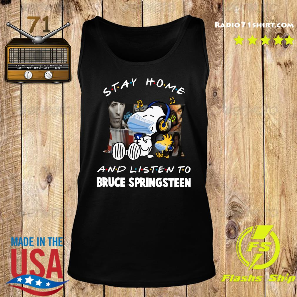 Snoopy Face Mask Stay Home And Listen To Bruce Springsteen Shirt Tank top