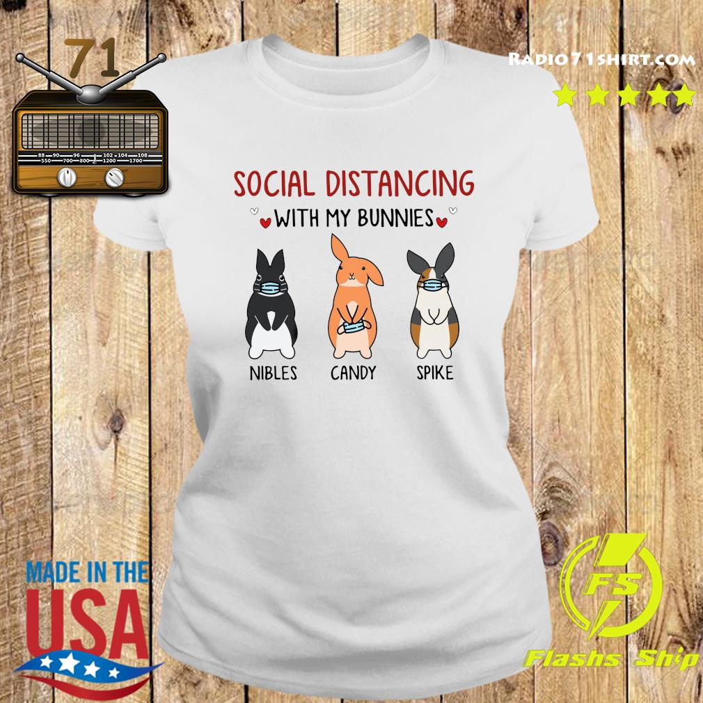 Social Distancing With My Bunnies Nibles Candy Spike Shirt Ladies tee