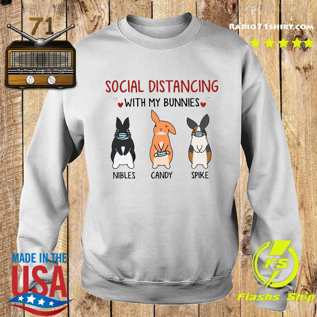Social Distancing With My Bunnies Nibles Candy Spike Shirt Sweater