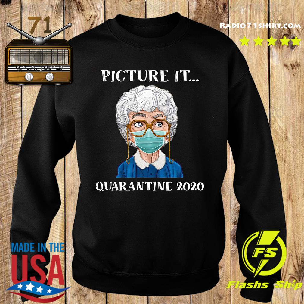 Sophia Petrillo The Golden Girls Face Mask Picture It Quarantine 2020 Shirt Sweater