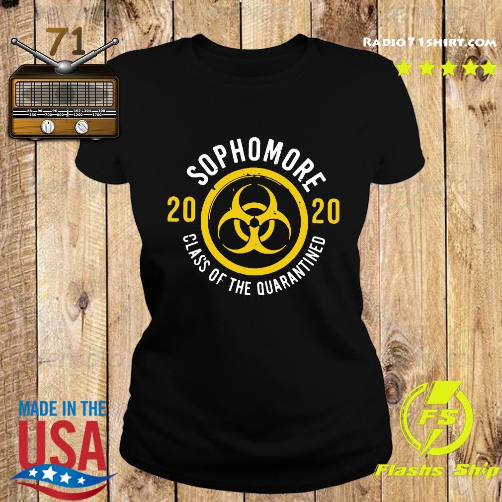 Sophomore 2020 Class Of The Quarantined Shirt Ladies tee