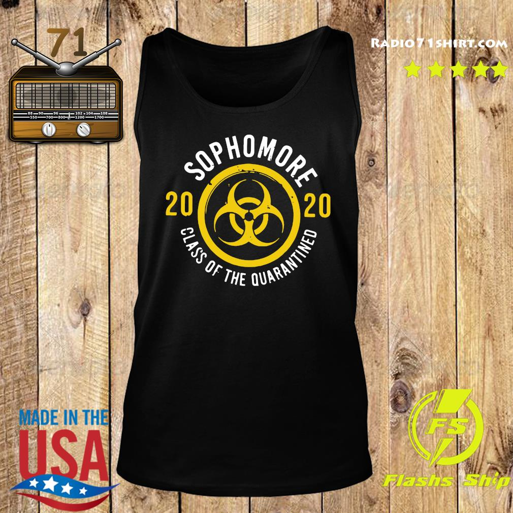 Sophomore 2020 Class Of The Quarantined Shirt Tank top