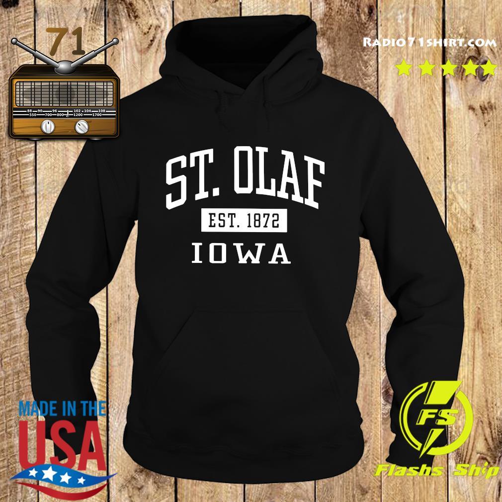 St. Olaf Est 1872 Iowa Shirt Hoodie