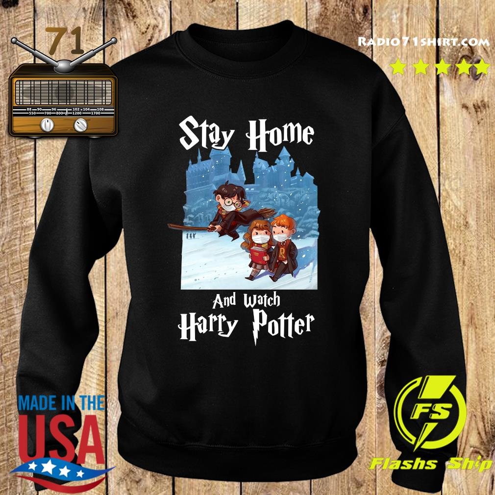 Stay Home And Watch Harry Potter Shirt Sweater
