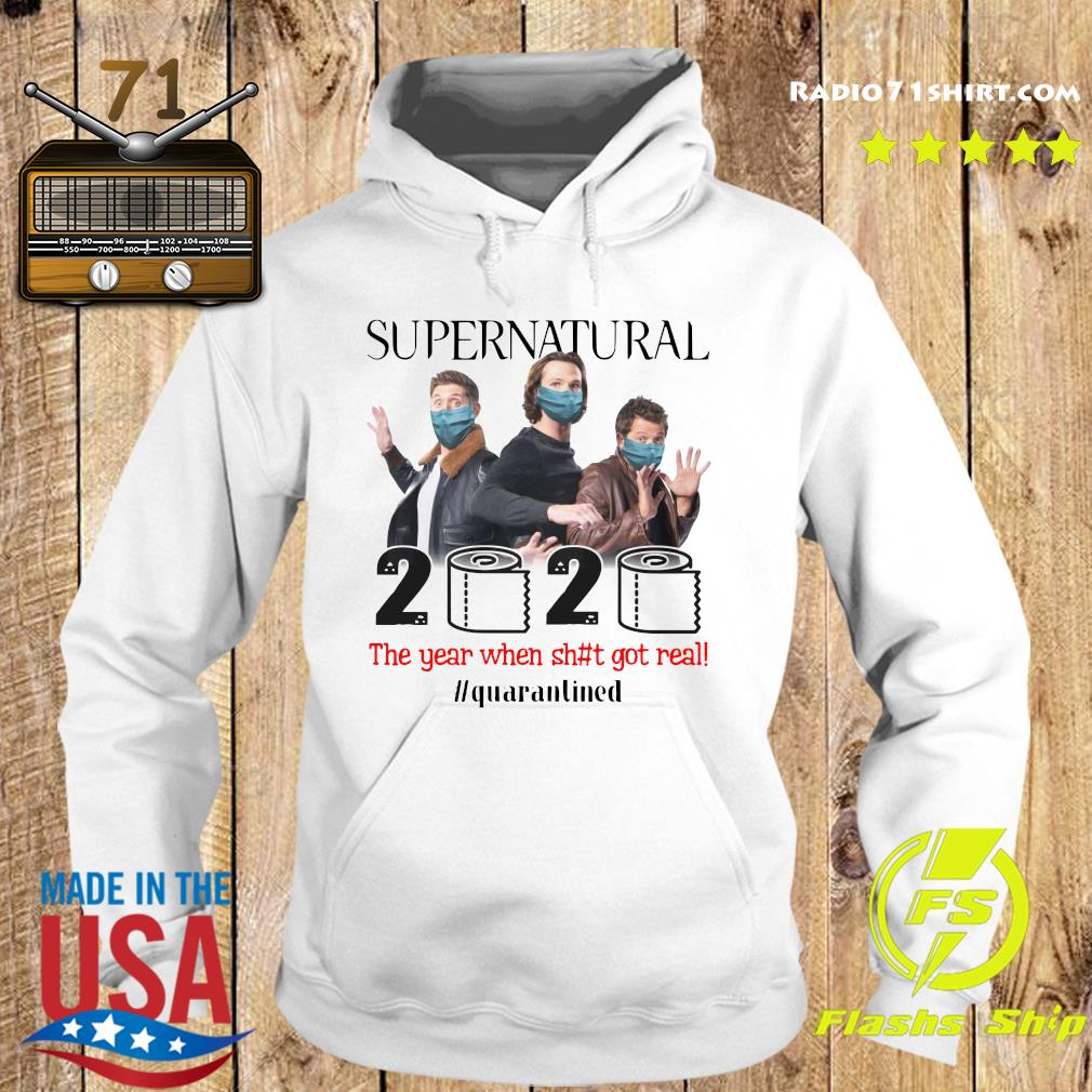 Supernatural 2020 The Year When Shit Got Real Quarantined Shirt Hoodie