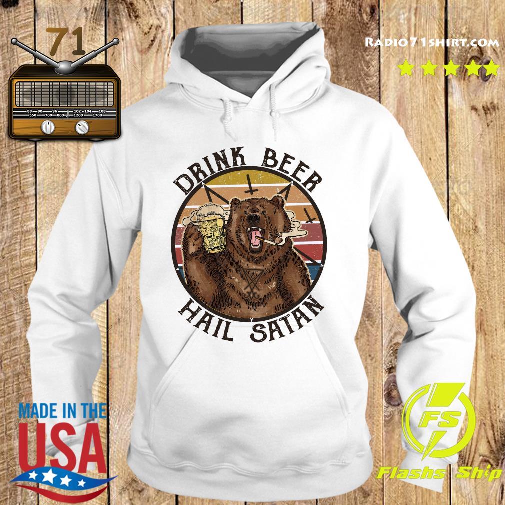 The Bear Drink Beer Hail Satan Shirt Hoodie