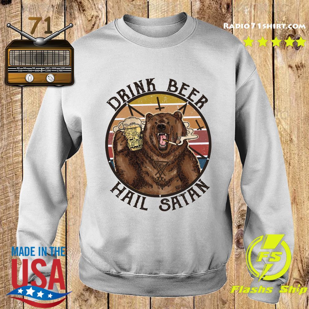 The Bear Drink Beer Hail Satan Shirt Sweater