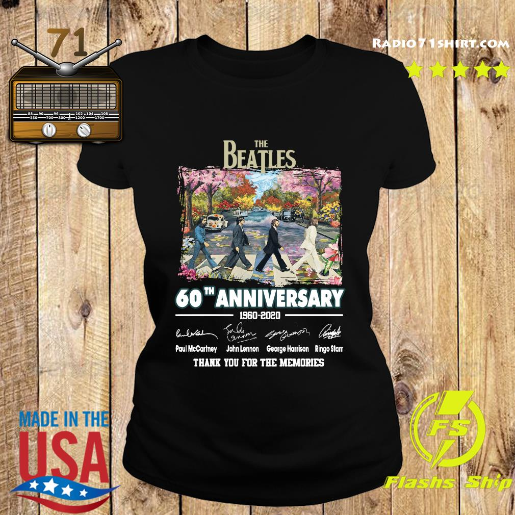 The Beatles 60th Anniversary 1960 2020 Thank You For The Memories Signatures Shirt Ladies tee