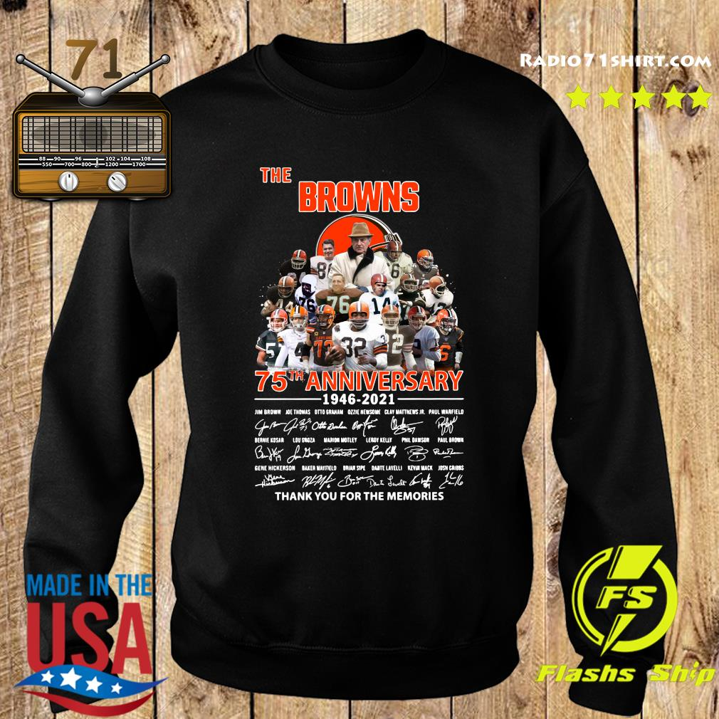 The Browns 75th Anniversary 1946 2021 Thank You For The Memories Signatures Shirt Sweater