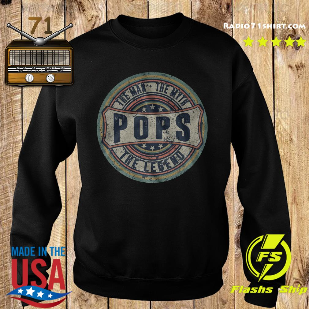 The Man The Myth Pops The Legend Shirt Sweater