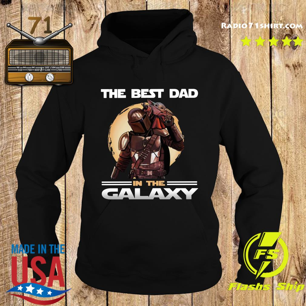 The Mandalorian And Baby Yoda The Best Dad In The Galaxy Shirt Hoodie