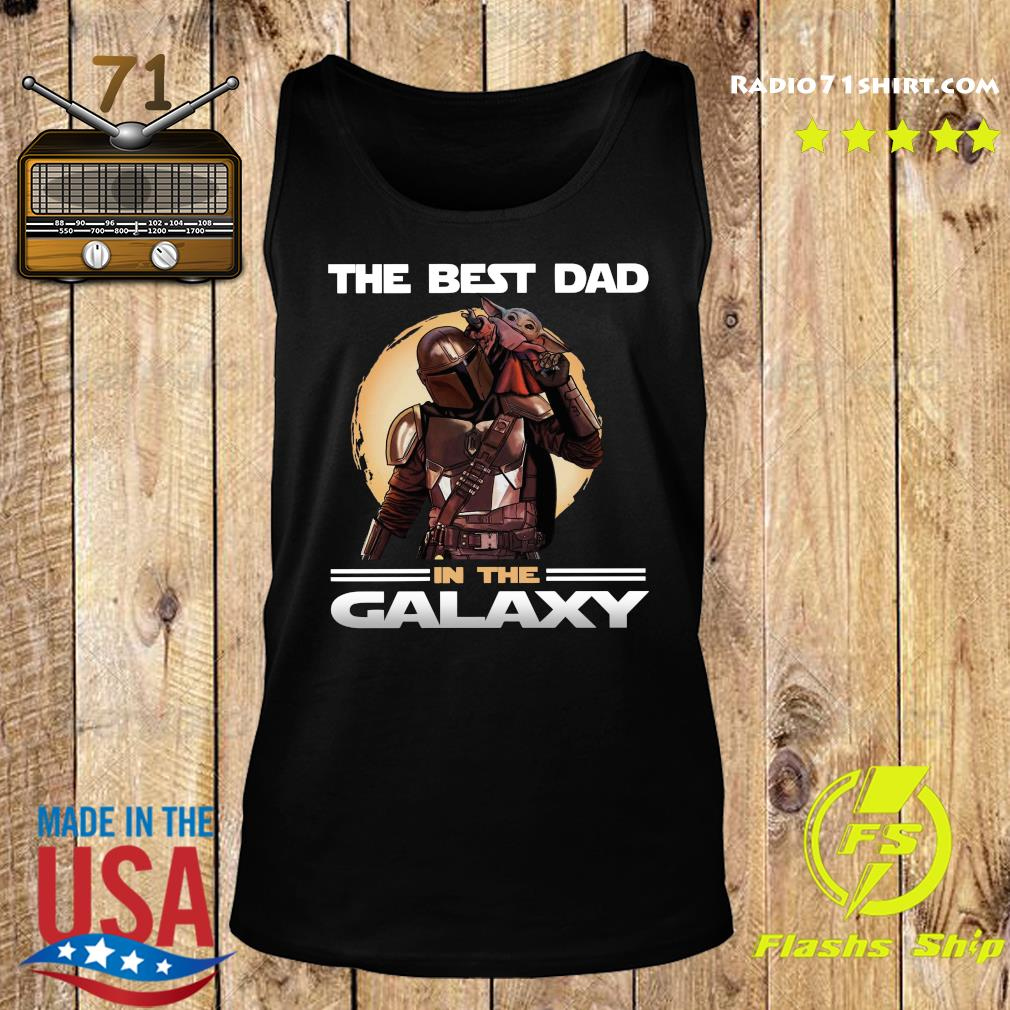 The Mandalorian And Baby Yoda The Best Dad In The Galaxy Shirt Tank top