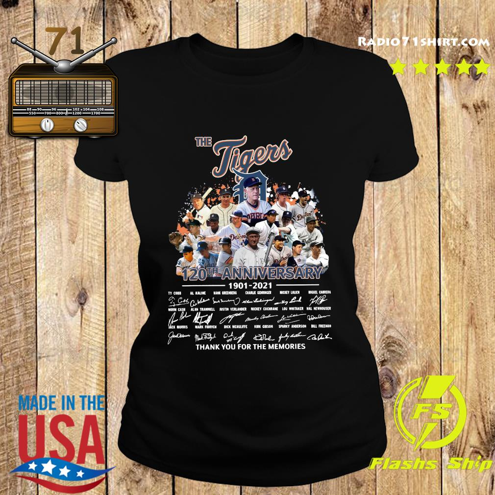 The Tigers 120th Anniversary 1901 2021 Thank You For The Memories Signatures Shirt Ladies tee