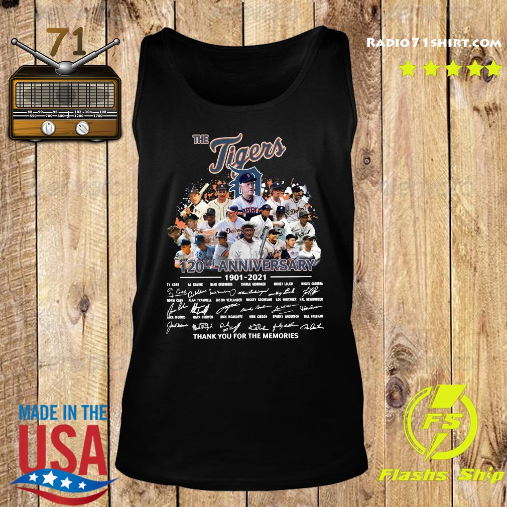 The Tigers 120th Anniversary 1901 2021 Thank You For The Memories Signatures Shirt Tank top