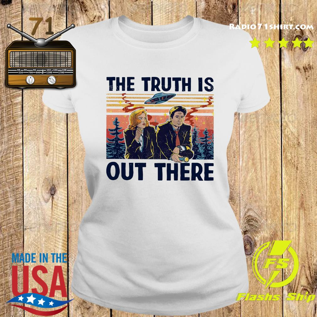 The Truth Is Out There Shirt Ladies tee