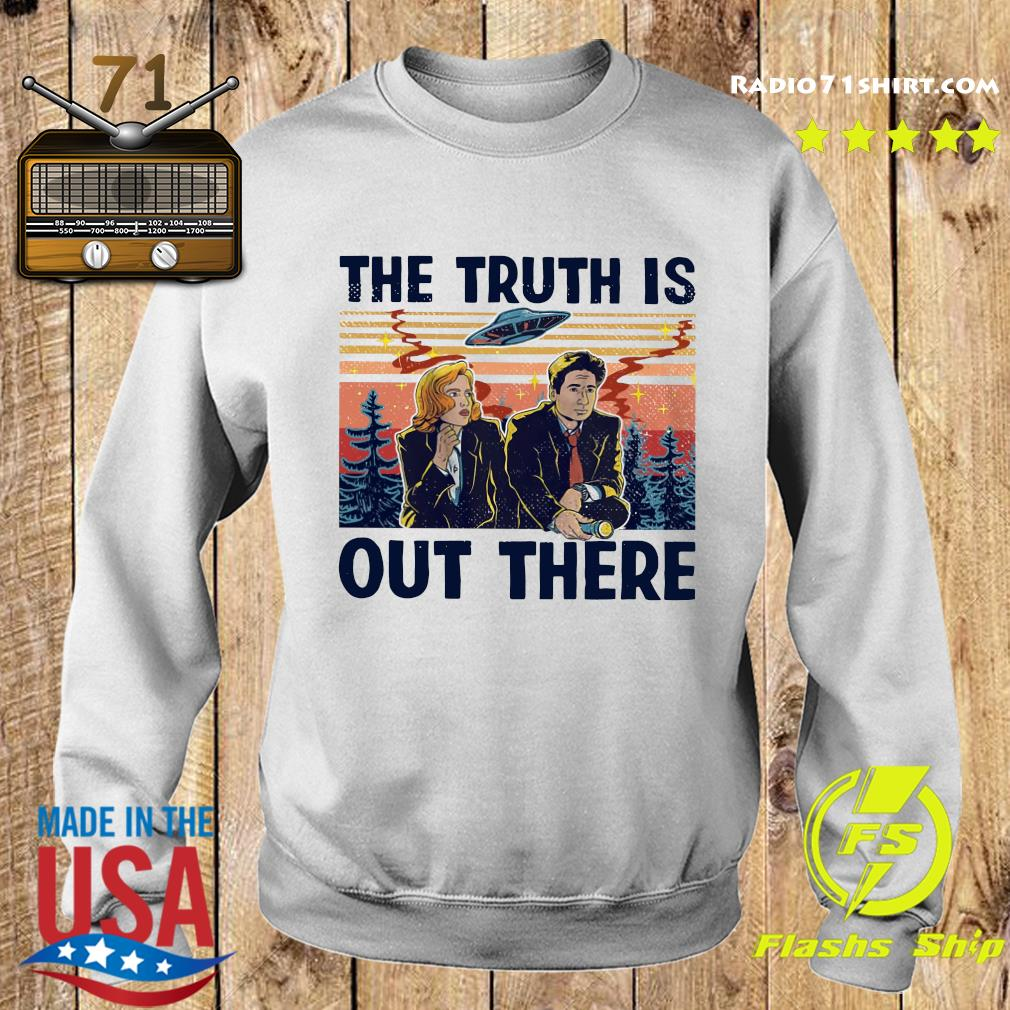 The Truth Is Out There Shirt Sweater