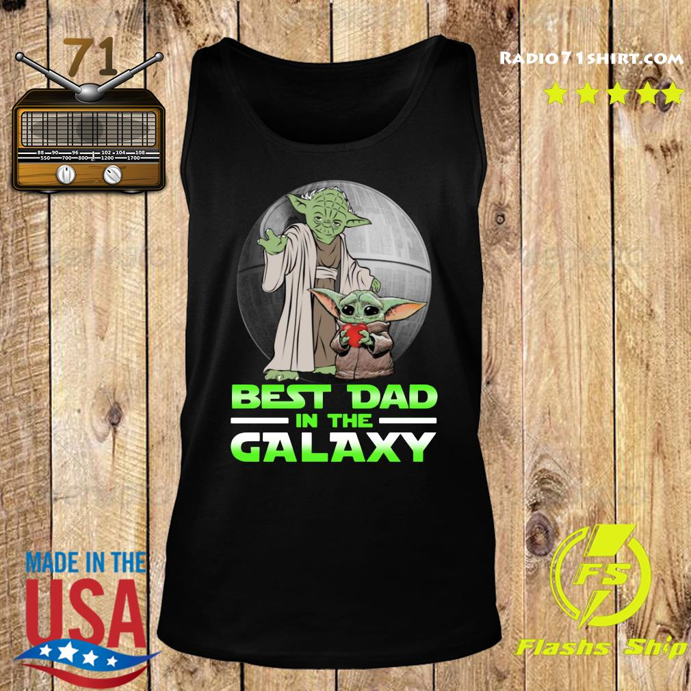 Top Master Yoda And Baby Yoda Best Dad In The Galaxy Shirt Tank top